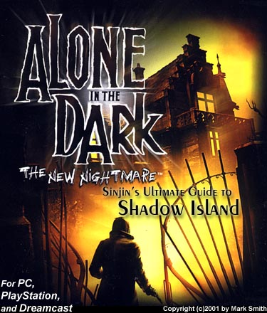 Alone In The Dark The New Nightmare Sinjin S Guide To Shadow