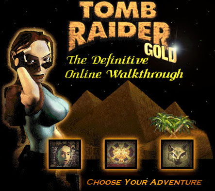 Sinjin S Tomb Raider Gold Walkthrough Version 1 0